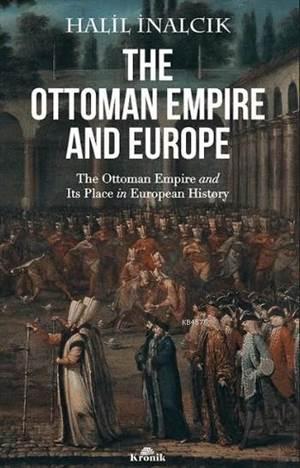 The Ottoman Empire ...