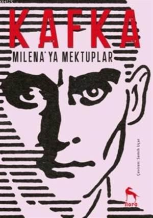 Kafka; Milena'ya Mektuplar