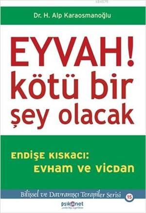 Eyvah!; Kötü Bir Şey Olacak