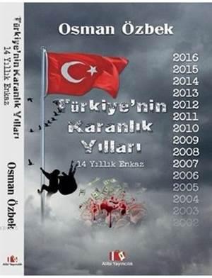 Türkiye'nin Karanlık Yılları; 14 Yıllık Enkaz