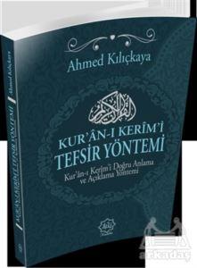 Kur'an-I Kerîm'i Tefsir Yöntemi