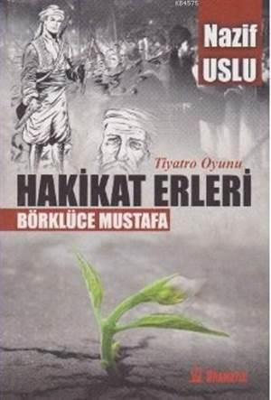 Hakikat Erleri Börklüce Mustafa; Tiyatro Oyunu