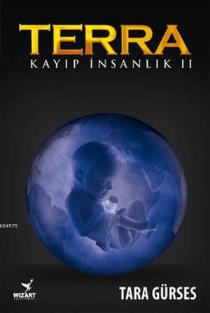 Terra; Kayıp İnsanlık 2