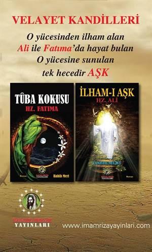 Tuba Kokusu Hz. Fatma & İlham-I Aşk Hz. Ali (2 Kitap)