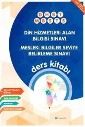 DHBT - MBSTS Din Hizmetleri Alan Bilgisi Sınavı Mesleki Bilgiler Seviye Belirleme Sınavı; Ders Kitabı 2016