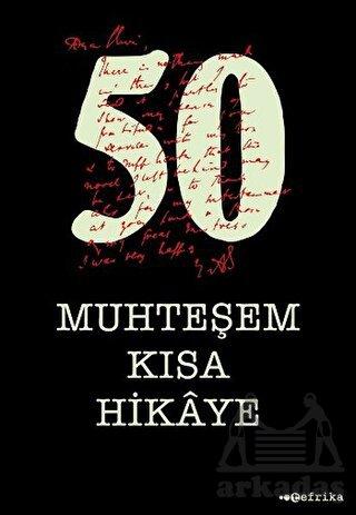 50 Muhteşem Kısa H ...