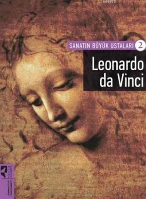 Sanatın Büyük Ustaları-2 Leonardo Da Vinci