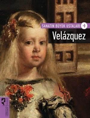 Sanatın Büyük Ustaları 4 Velazquez