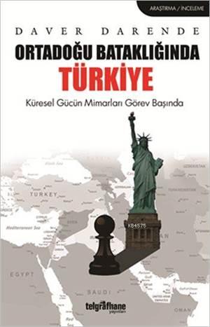 Ortadoğu Bataklığında Türkiye