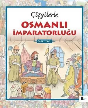 Çizgilerle Osmanlı İmparatorluğu