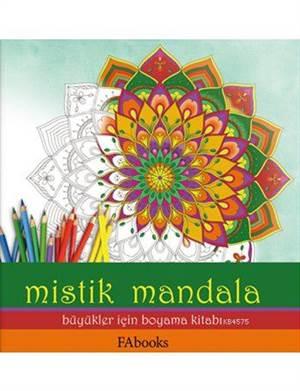 Mistik Mandala; Büyükler İçin Boyama Kitabı