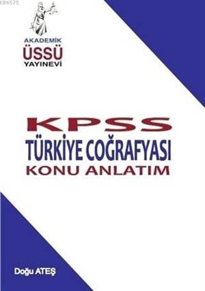 Kpss Türkiye Coğrafyası Konu Anlatım