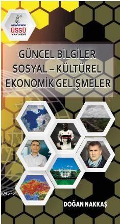 KPSS Güncel Bilgiler - Sosyal - Kültürel - Ekonomik Gelişmeler
