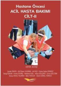 Hastane Öncesi Acil Hasta Bakımı Cilt-II
