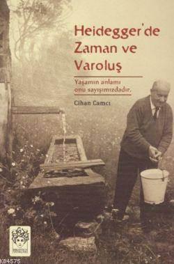 Heidegger'De Zaman Ve Varoluş