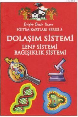 Eğitim Kartları Serisi 3 Dolaşım Sistemi Lenf Sistemi Bağışıklık Sistemi