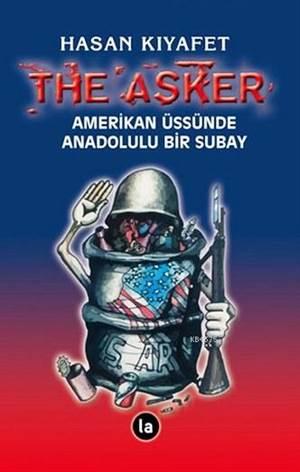 The Asker Amerikan Üssünde Anadolulu Bir Subay