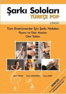 Şarkı Soloları Türkçe Pop; Tüm Enstrümanlar İçin Şarkı Notaları
