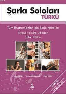 Şarkı Soloları Türkü; Tüm Enstrümanlar İçin Şarkı Notaları