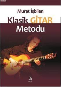 Murat İşbilen Klasik Gitar Metodu