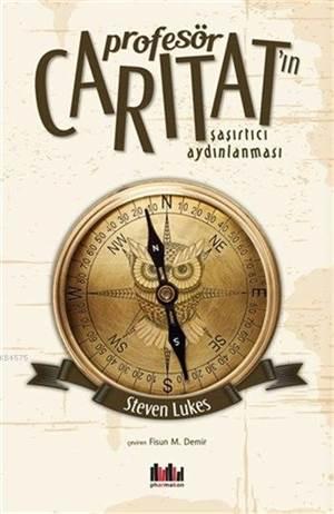 Profesör Caritat'ın Şaşırtıcı Aydınlanması