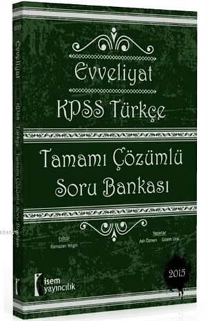 Evveliyat KPSS Türkçe Tamamı Çözümlü Soru Bankası
