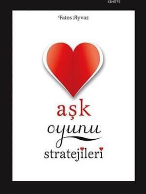 Aşk Oyunu <br/>Stratejileri