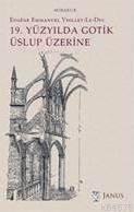 19.Yüzyılda Gotik Üslup Üzerine