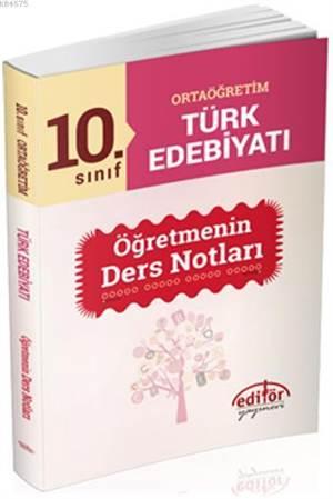 10. Sınıf Ortaöğretim Türk Edebiyatı Anlatım Öğretmenin Ders Nptları