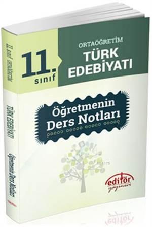11. SInıf Ortaöğretim Türk Edebiyatı Öğretmenin Ders Notları