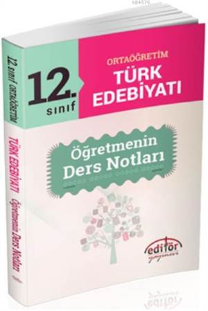12. Sınıf Ortaöğretim Türk Edebiyatı Öğretmenin Ders Notları