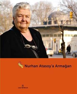 Nurhan Atasoy'a Armagan