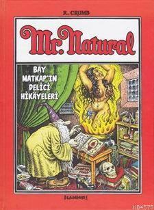 Mr.Naturel Bay Matkap'ın Delici Hikayeleri