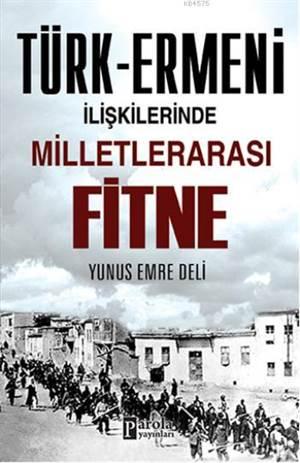 Türk - Ermeni İlişkilerinde Milletlerarası Fitne