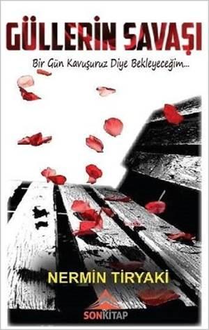 Güllerin Savaşı