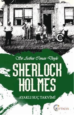 Sherlock Holmes - Ayakli Suç Takvimi