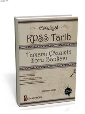 Evveliyat KPSS Tarih Tamamı Çözümlü Soru Bankası 2015