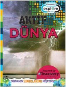 Discovery, Aktif Dünya
