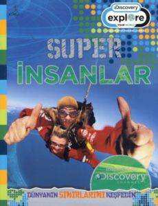 Discovery, Süper İnsanlar