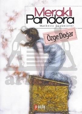 Meraklı Pandora/Maskesiz Düşünceler