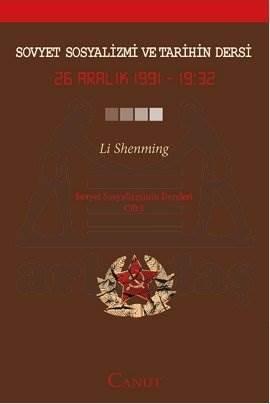 Sovyet Sosyalizmi ve Tarihin Dersi Cilt: 1