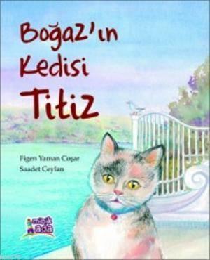 Boğaz'ın Kedisi Titiz