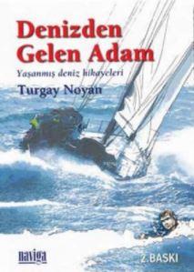 Denizden Gelen Adam; Yaşanmış Deniz Hikayeleri