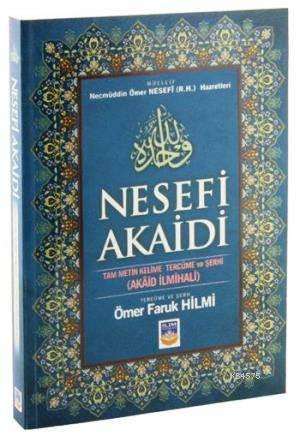 Nesefi Akaidi Tam Metin Kelime Tercüme Ve Şerhi; Akaid İlmihali