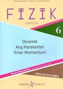 Fizik Fasikülleri 6 - Dinamik, Atış Hareketleri, Atış Hareketleri