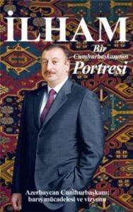 İlham Bir Cumhurbaşkanı Portresi
