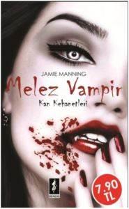 Kan Kehanetleri I - Melez Vampir Doğuş