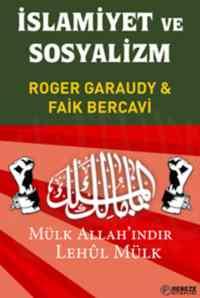 İslamiyet Ve Sosyalizm (Mülk Allah'ındır Lehul Mülk)
