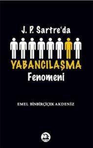 J.P.Sartre'da Yabancılaşma Fenomeni