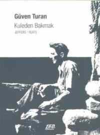 Kuleden Bakmak JEFFERS/YEATS